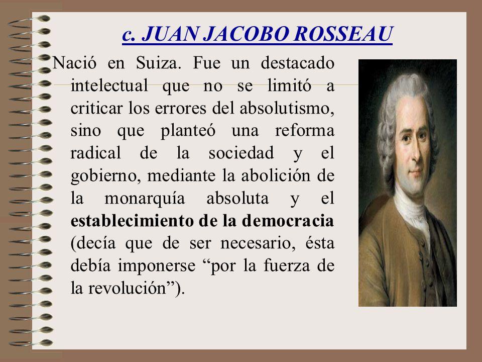 c. JUAN JACOBO ROSSEAU