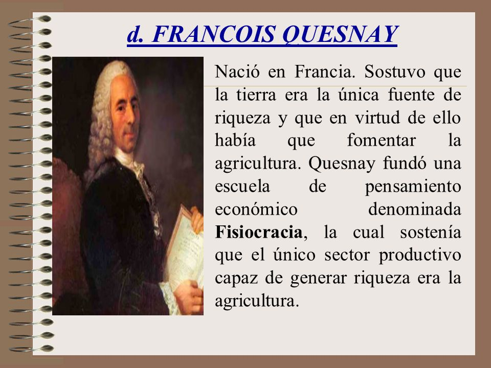 d. FRANCOIS QUESNAY