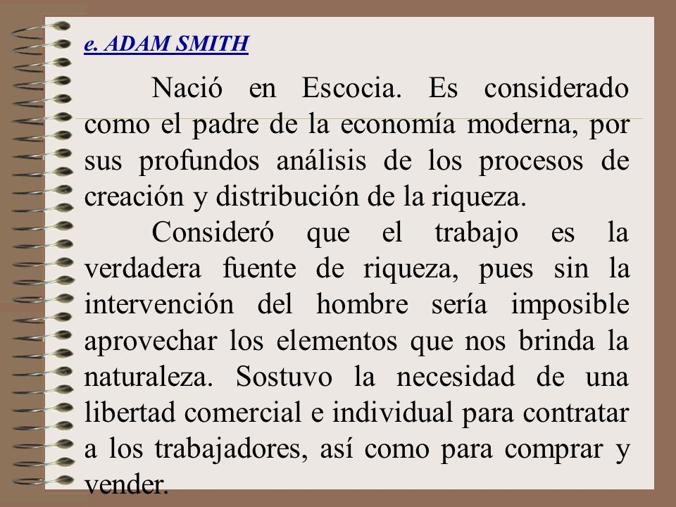 e. ADAM SMITH