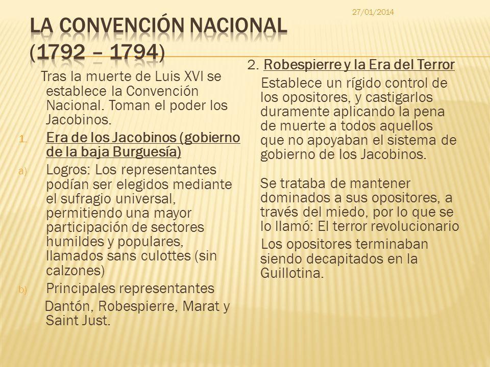 LA CONVENCIÓN NACIONAL (1792 – 1794)