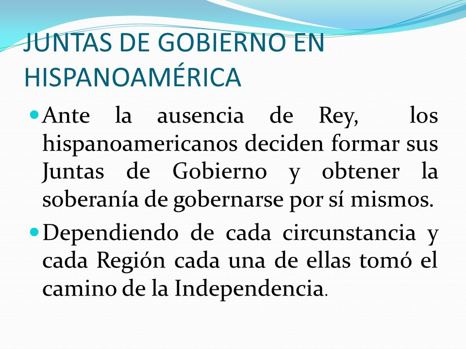 JUNTAS DE GOBIERNO EN HISPANOAMÉRICA
