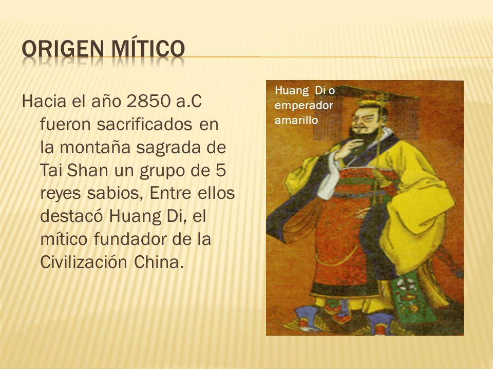 Origen mítico Huang Di o emperador amarillo.