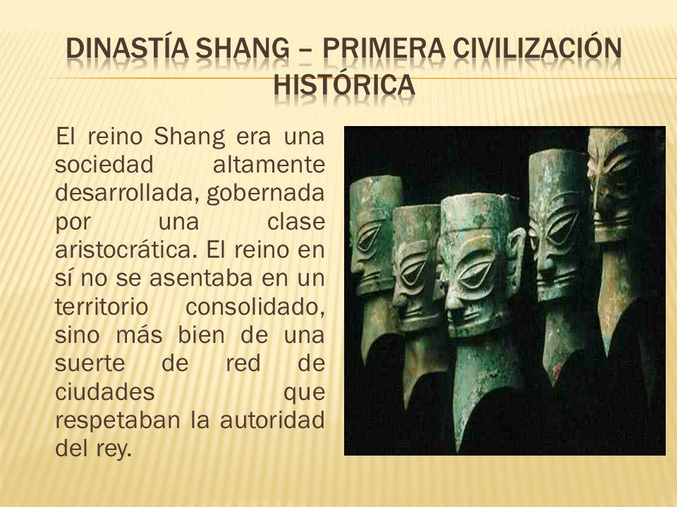 DINASTÍA SHANG – PRIMERA CIVILIZACIÓN HISTÓRICA