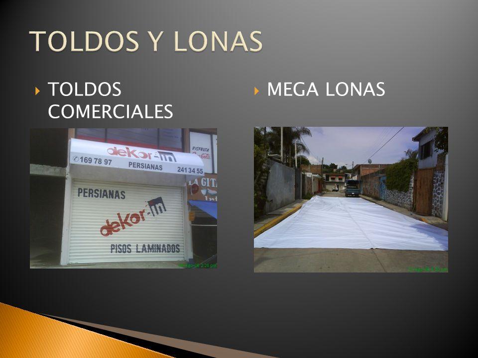 TOLDOS Y LONAS TOLDOS COMERCIALES MEGA LONAS