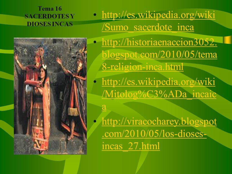 Tema 16 SACERDOTES Y DIOSES INCAS