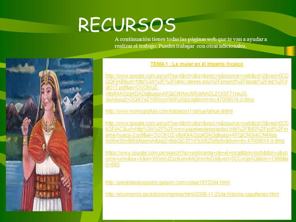 TEMA 1 : La mujer en el Imperio Incaico