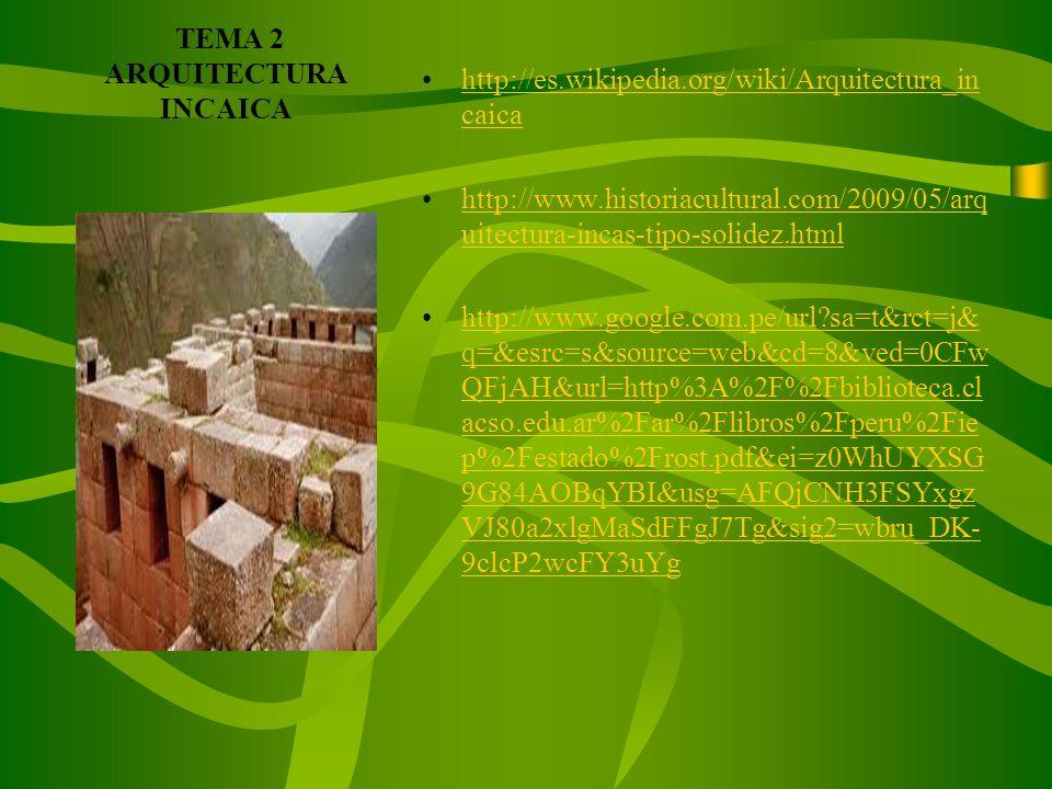 TEMA 2 ARQUITECTURA INCAICA