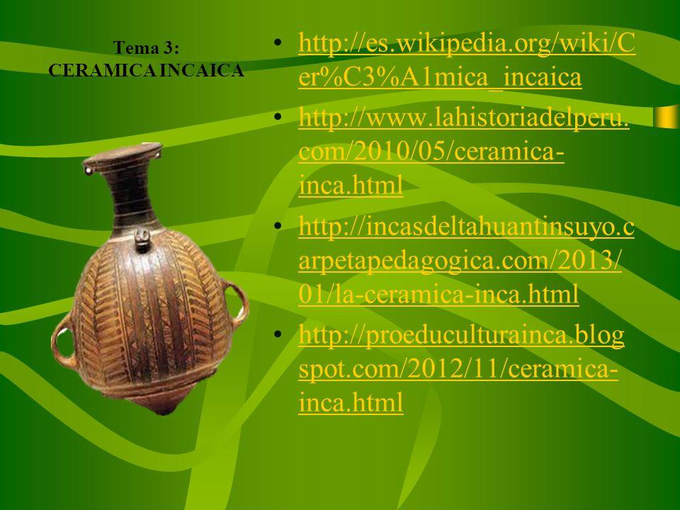Tema 3: CERAMICA INCAICA