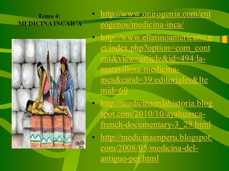 Tema 4: MEDICINA INCAICA