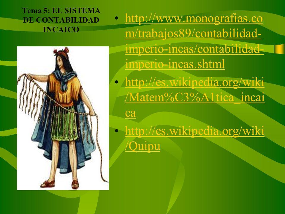 Tema 5: EL SISTEMA DE CONTABILIDAD INCAICO