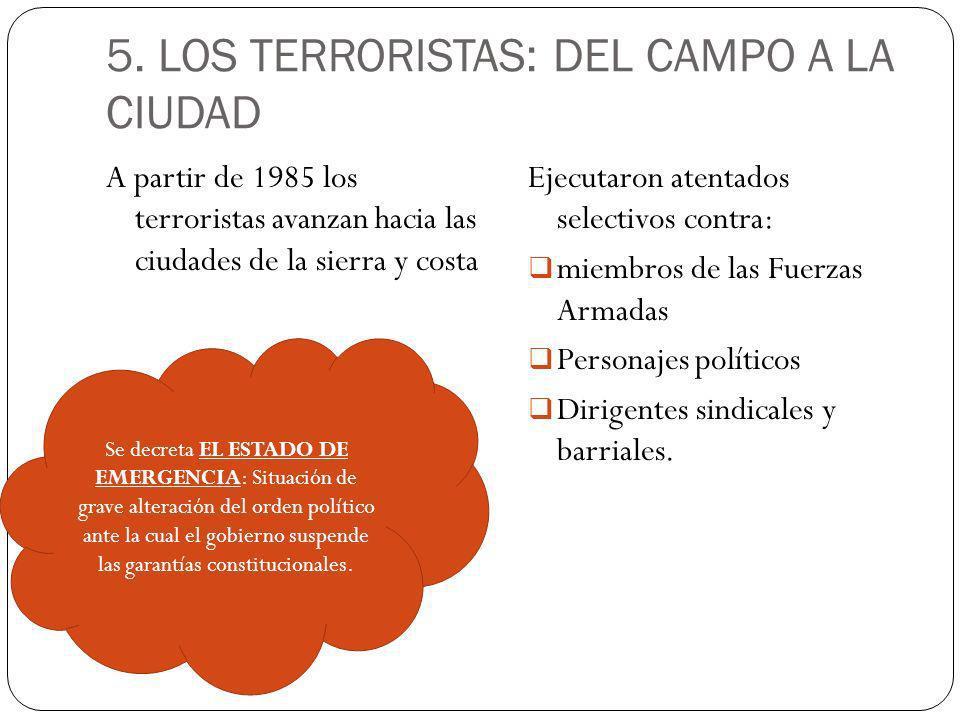 5. LOS TERRORISTAS: DEL CAMPO A LA CIUDAD