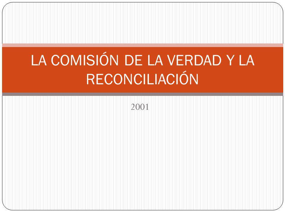 LA COMISIÓN DE LA VERDAD Y LA RECONCILIACIÓN
