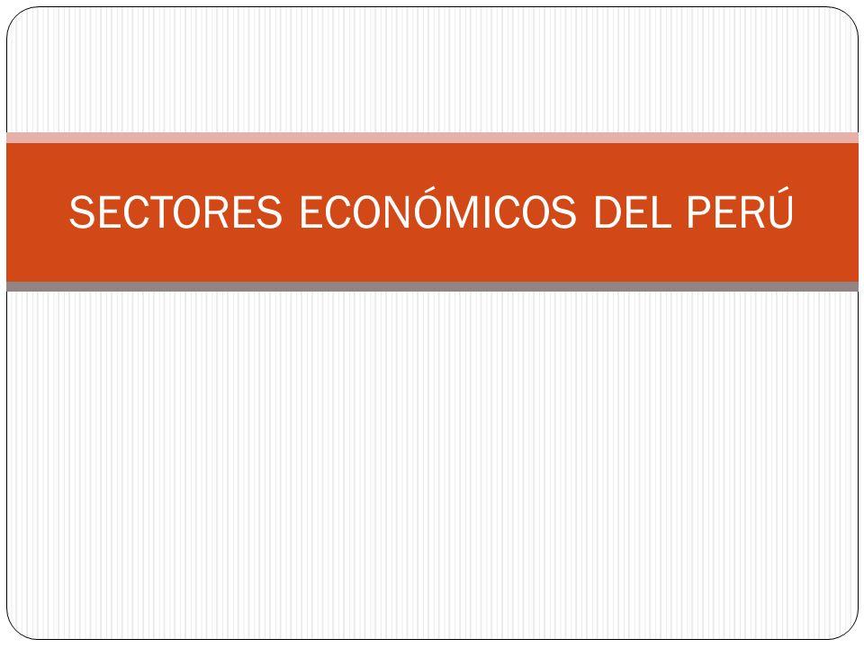 SECTORES ECONÓMICOS DEL PERÚ