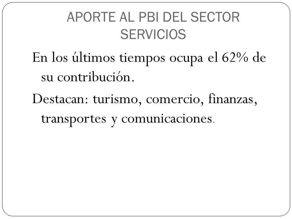 APORTE AL PBI DEL SECTOR SERVICIOS