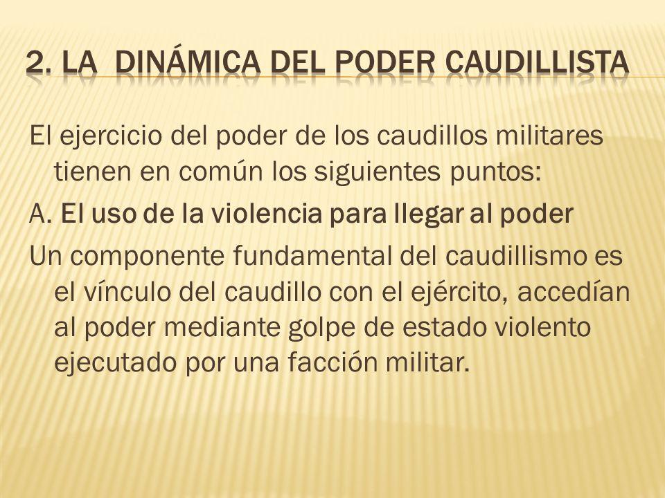 2. LA DINÁMICA DEL PODER CAUDILLISTA