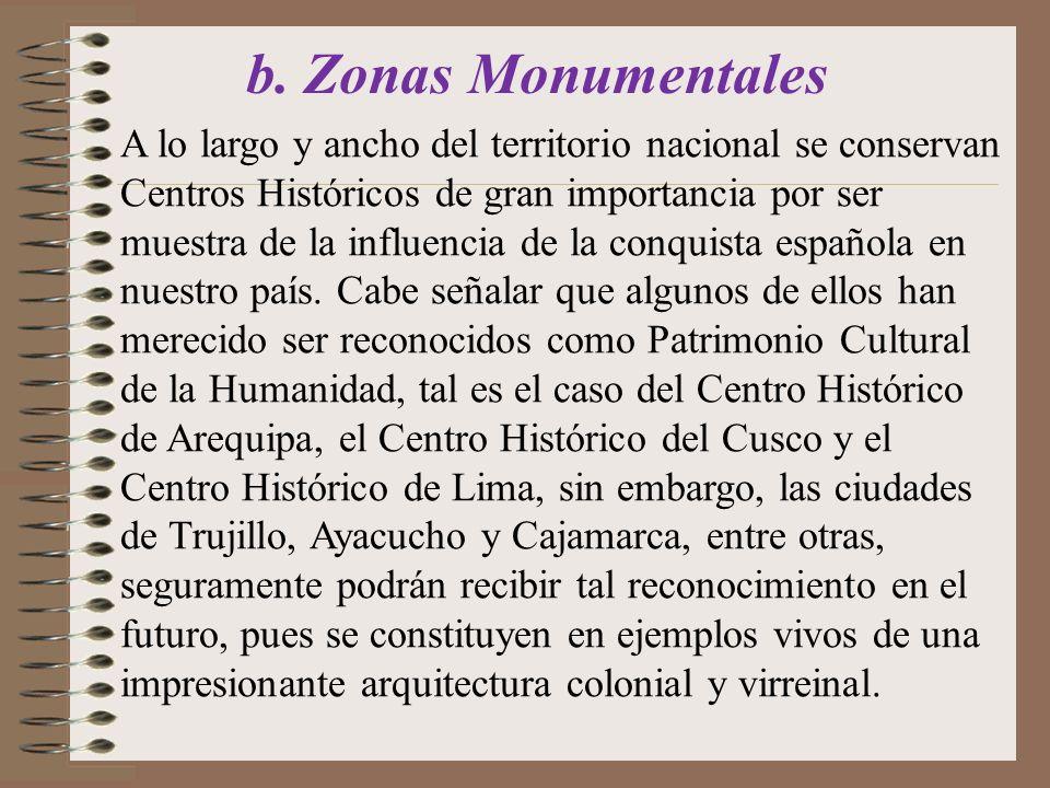 b. Zonas Monumentales