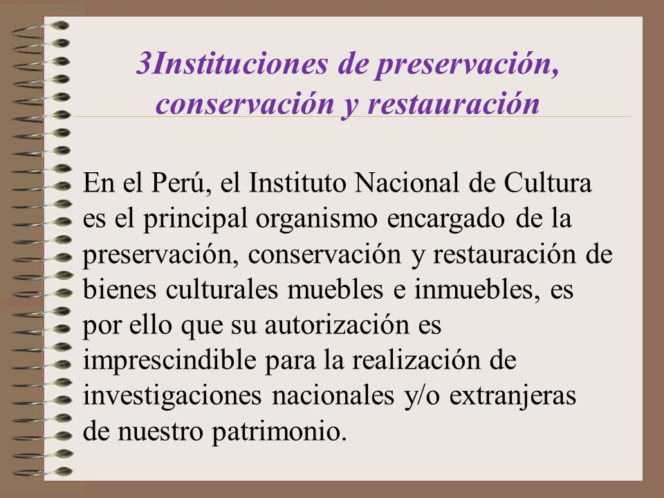 3Instituciones de preservación, conservación y restauración