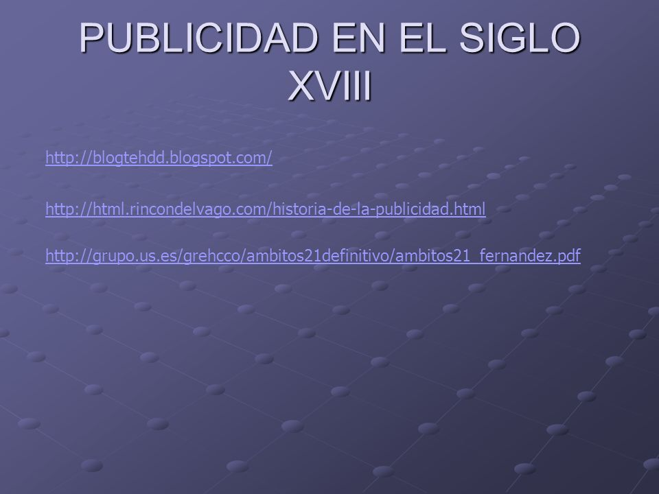 PUBLICIDAD EN EL SIGLO XVIII