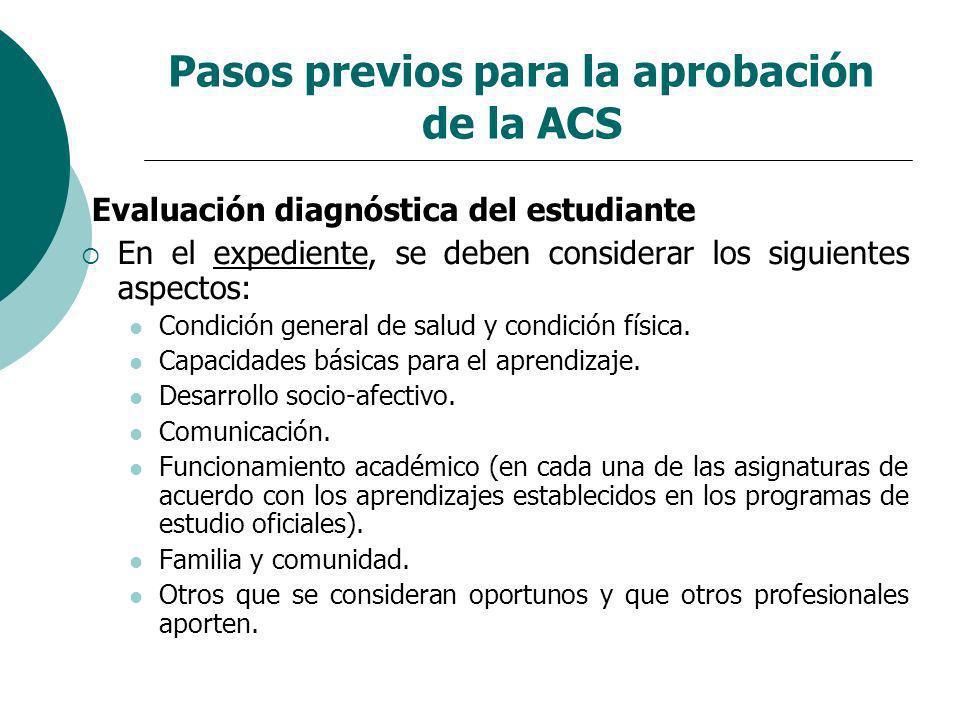 Pasos previos para la aprobación de la ACS