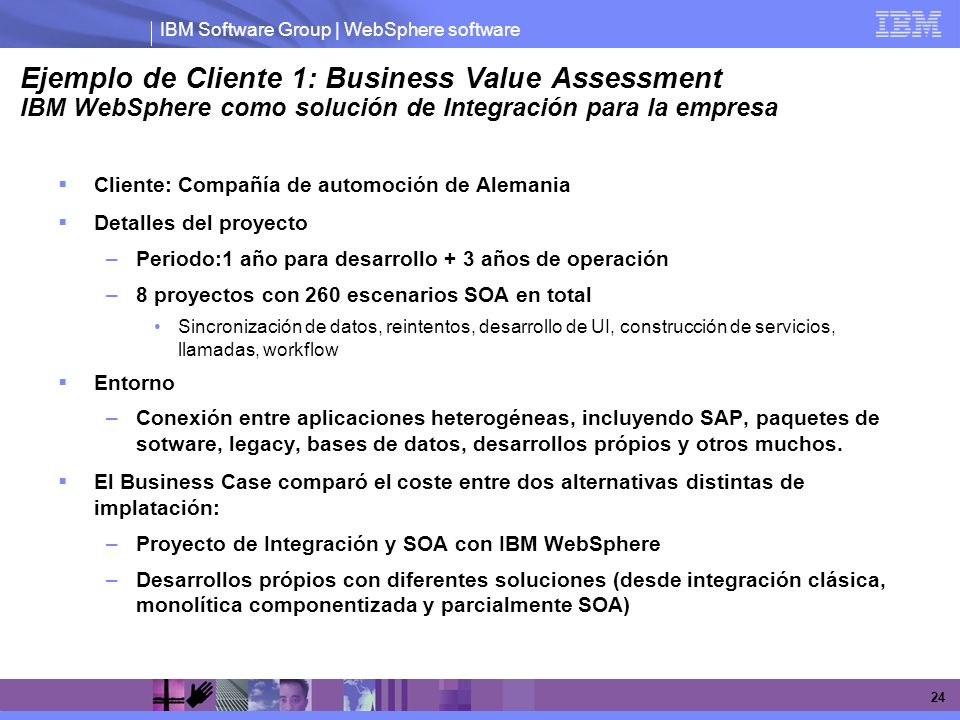 Ejemplo de Cliente 1: Business Value Assessment IBM WebSphere como solución de Integración para la empresa