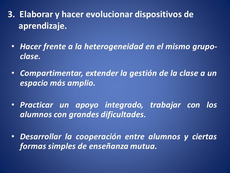 3. Elaborar y hacer evolucionar dispositivos de aprendizaje.
