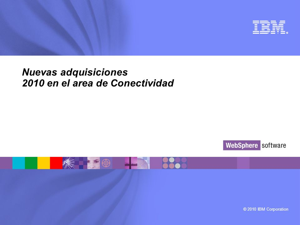 Nuevas adquisiciones 2010 en el area de Conectividad