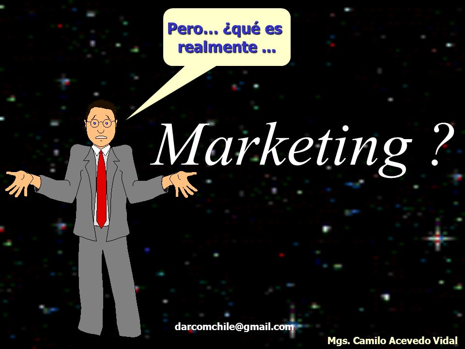 Marketing Pero… ¿qué es realmente ... darcomchile@gmail.com