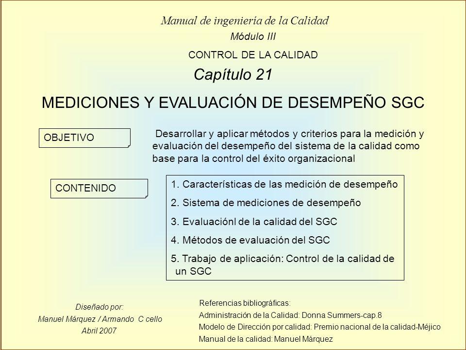 MEDICIONES Y EVALUACIÓN DE DESEMPEÑO SGC
