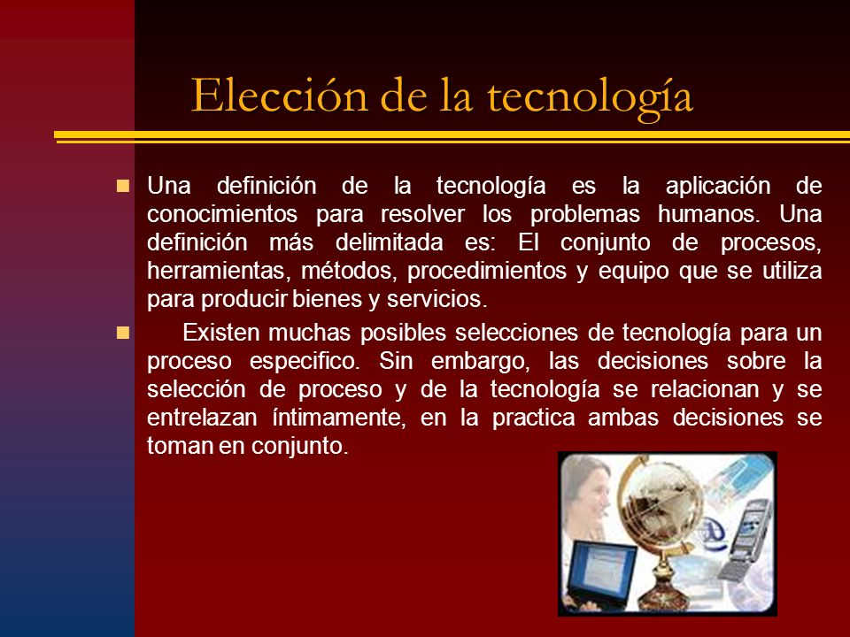 Elección de la tecnología