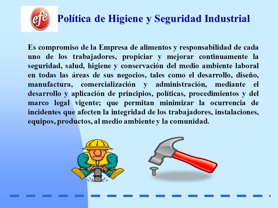 Política de Higiene y Seguridad Industrial