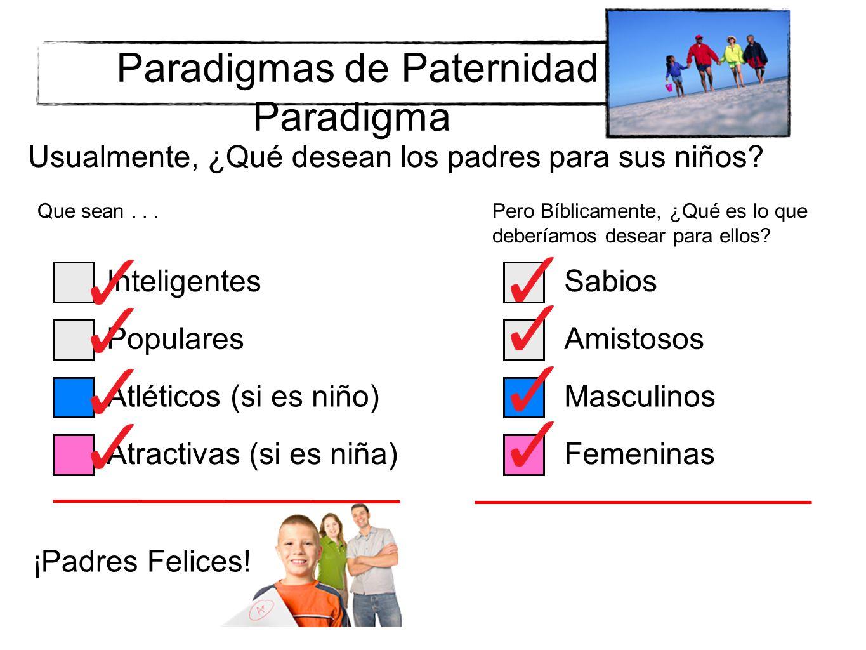 Paradigmas de Paternidad Paradigma