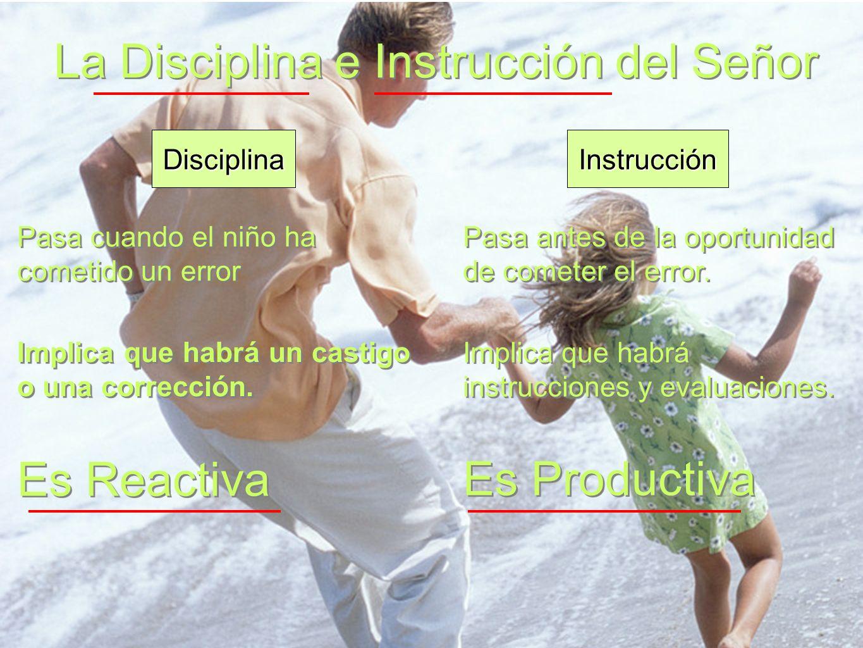 La Disciplina e Instrucción del Señor
