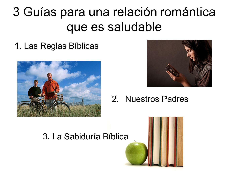 3 Guías para una relación romántica que es saludable