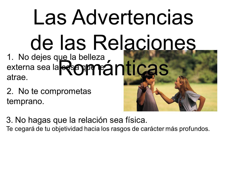 Las Advertencias de las Relaciones Románticas
