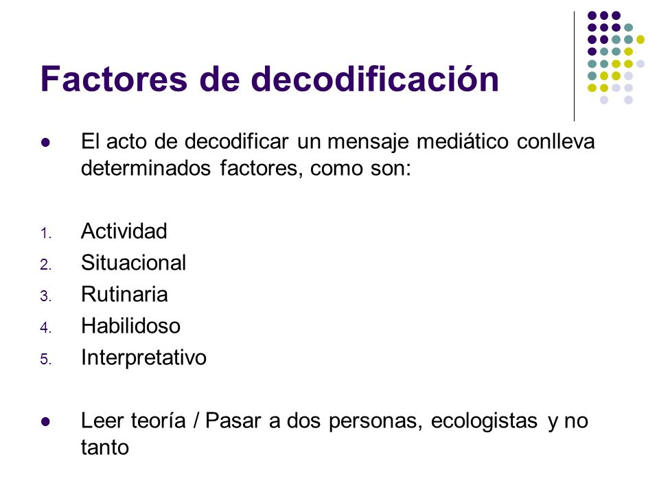 Factores de decodificación