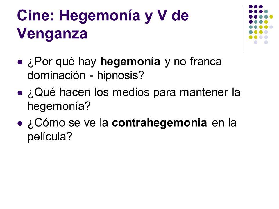 Cine: Hegemonía y V de Venganza