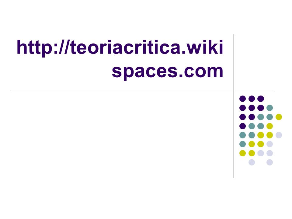 http://teoriacritica.wikispaces.com