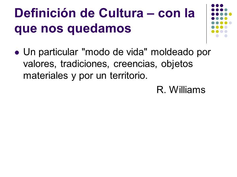 Definición de Cultura – con la que nos quedamos