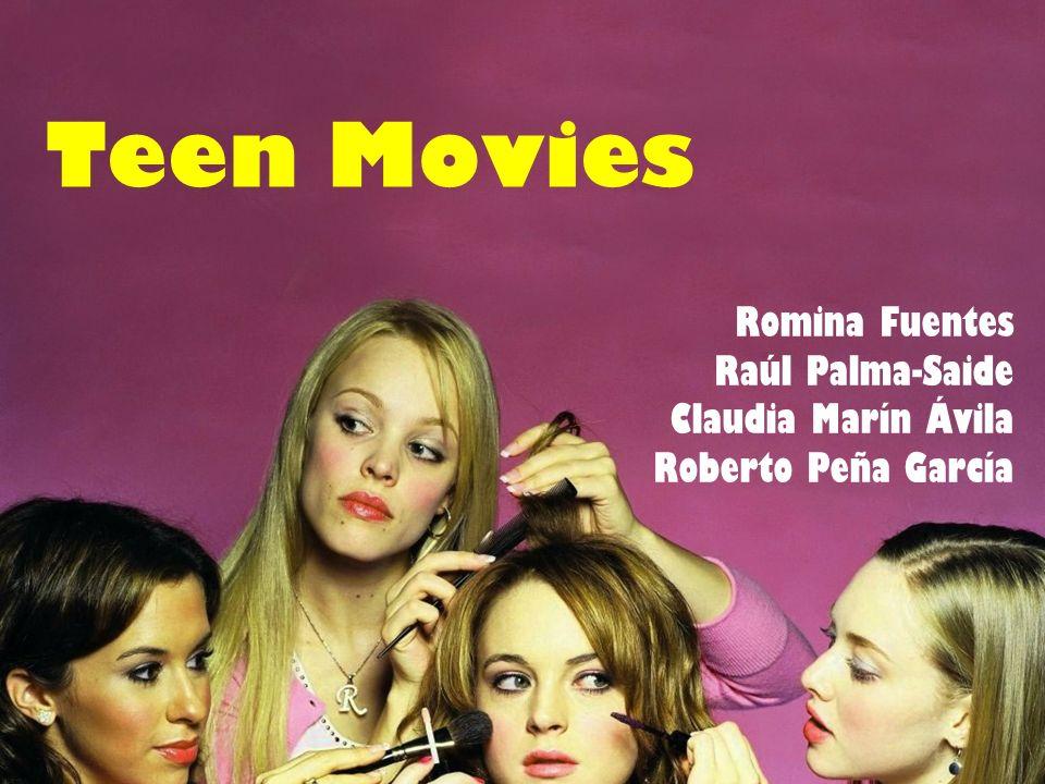 Teen Movies Romina Fuentes Raúl Palma-Saide Claudia Marín Ávila