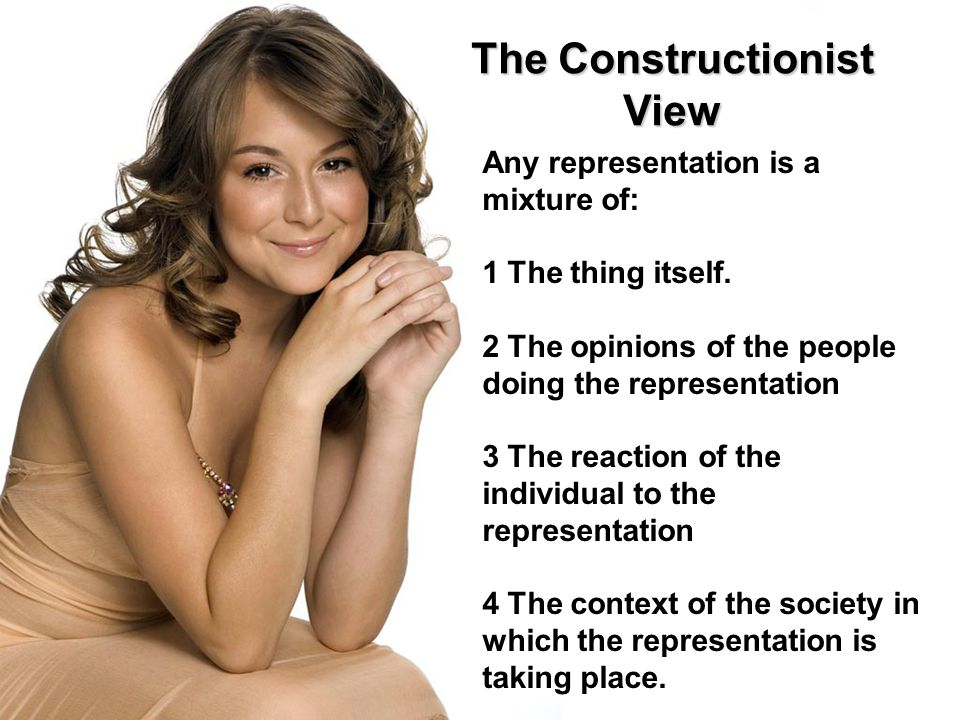 The Constructionist View