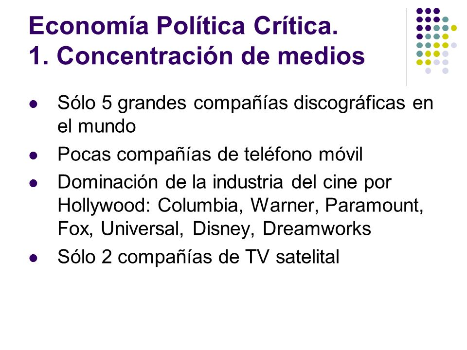Economía Política Crítica. 1. Concentración de medios