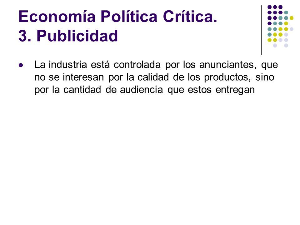 Economía Política Crítica. 3. Publicidad