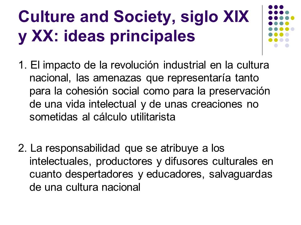 Culture and Society, siglo XIX y XX: ideas principales