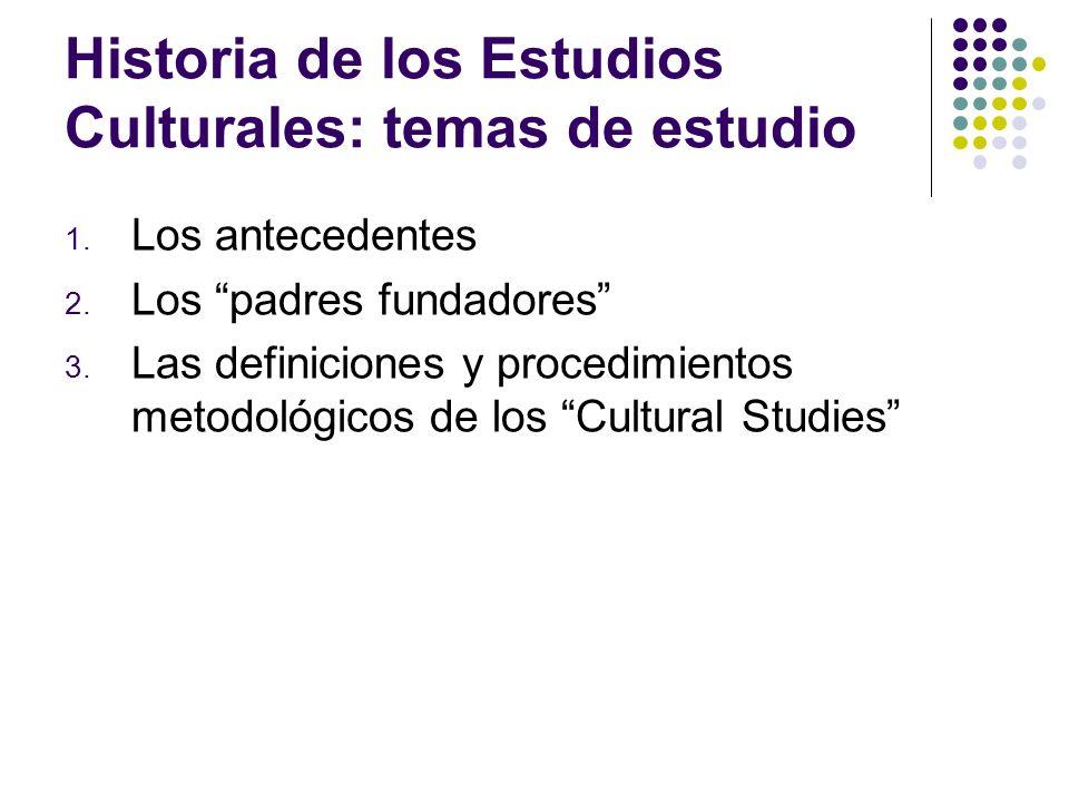 Historia de los Estudios Culturales: temas de estudio