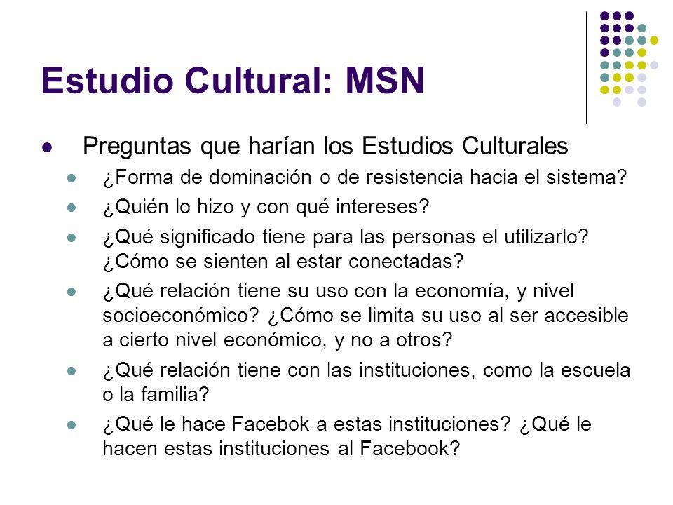 Estudio Cultural: MSN Preguntas que harían los Estudios Culturales