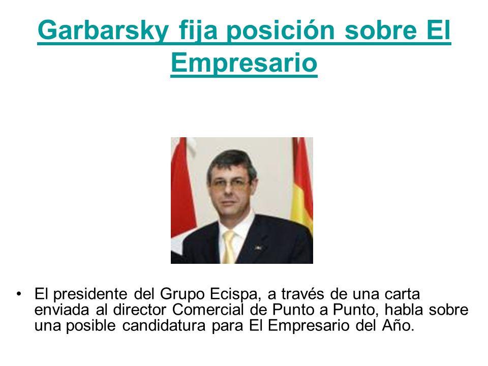 Garbarsky fija posición sobre El Empresario