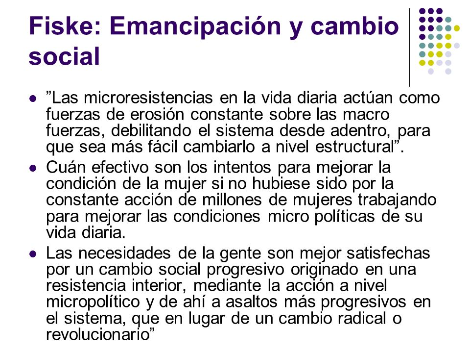 Fiske: Emancipación y cambio social