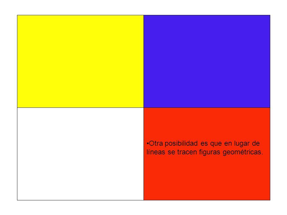 Otra posibilidad es que en lugar de líneas se tracen figuras geométricas.