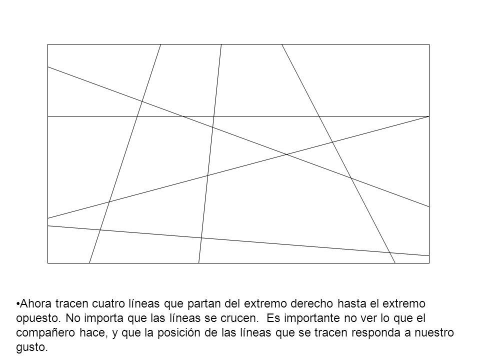 Ahora tracen cuatro líneas que partan del extremo derecho hasta el extremo opuesto.