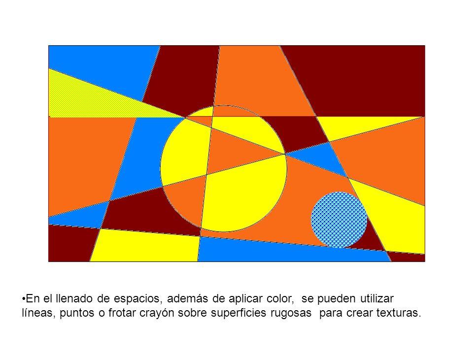 En el llenado de espacios, además de aplicar color, se pueden utilizar líneas, puntos o frotar crayón sobre superficies rugosas para crear texturas.